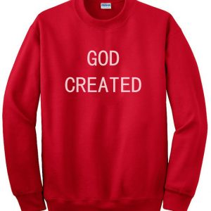 God Created Sweatshirt