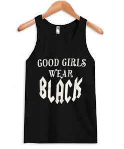 Good Girls Wear Black Tanktop
