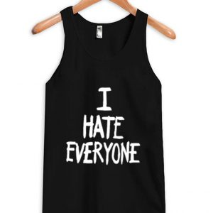 I Hate Everyone Unisex Tanktop