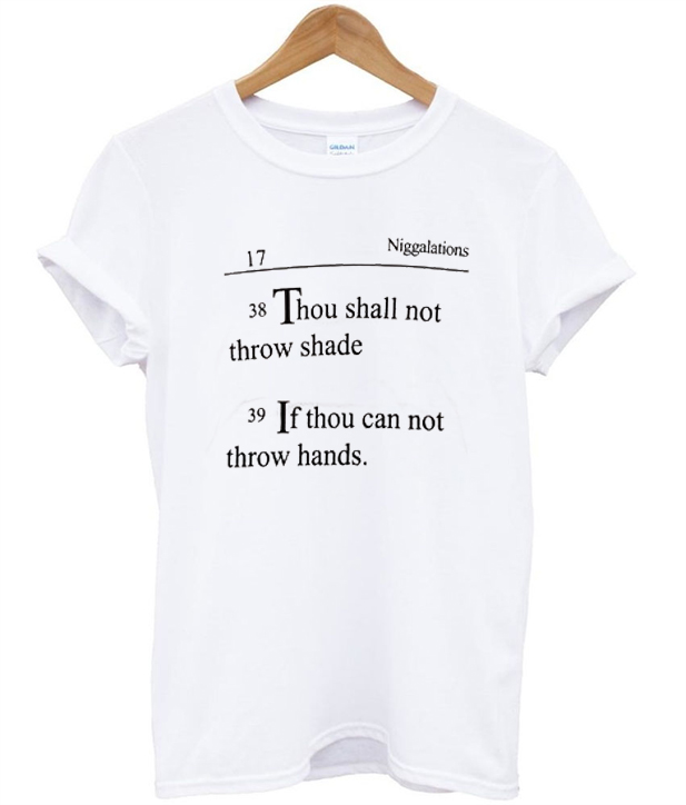 T Shirt Quotes: Niggalations Quotes Tshirt
