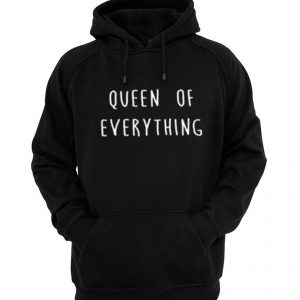 Queen of Everything Unisex Hoodie