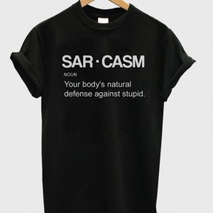 Sarcasm Cool Quote Tshirt
