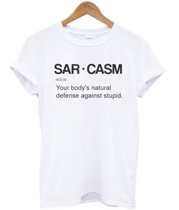 Sarcasm Cool Quote Tshirt