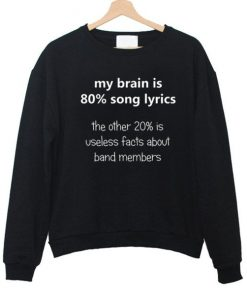 My Brain Cool Quote Sweatshirt