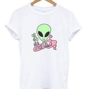 Alien Stay Rad Tshirt