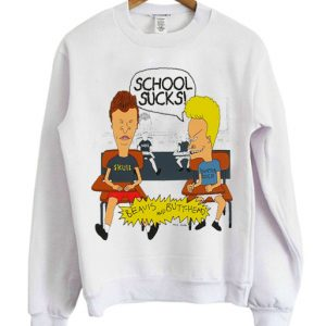 Beavis and Butthead School Sucks Sweatshirt