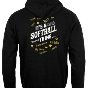 It's a Softball Thing Hoodie