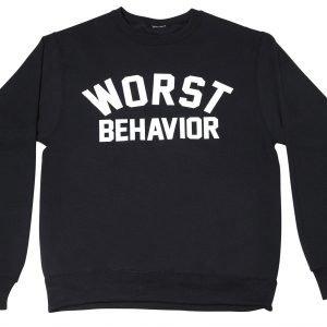 Worst Behaviour Sweatshirt
