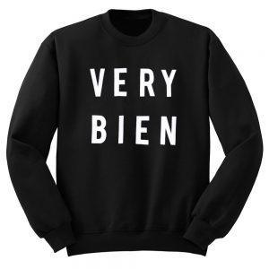 Very Bien Sweatshirt
