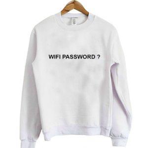Wifi Password Sweatshirt