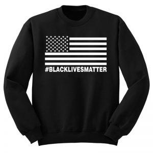 Black Lives Matter Flag Sweatshirt