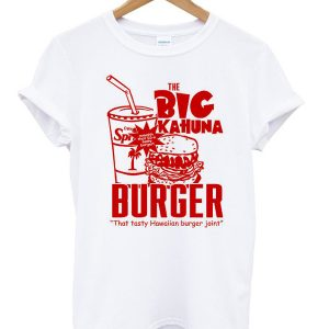 The Big Kahuna Burger T-shirt