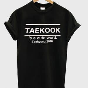 Taekook Is A Cute Word Taehyung 2016 T-shirt
