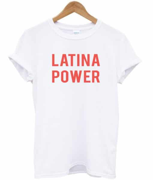 Latina Power T-shirt