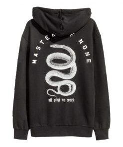All Play No Work Master Of None Hoodie