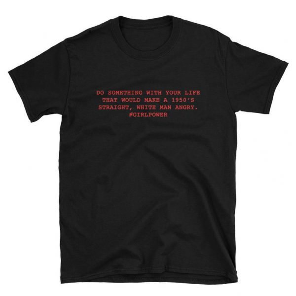 Girl Power Quote T-shirt