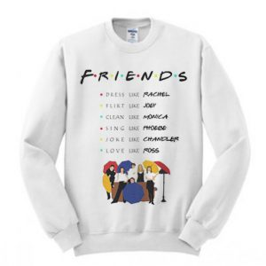 Friends Like Quote Sweatshirt