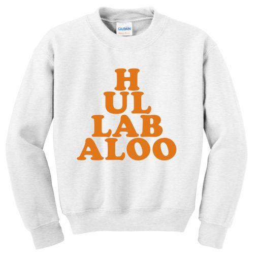 Hullabaloo Sweatshirt