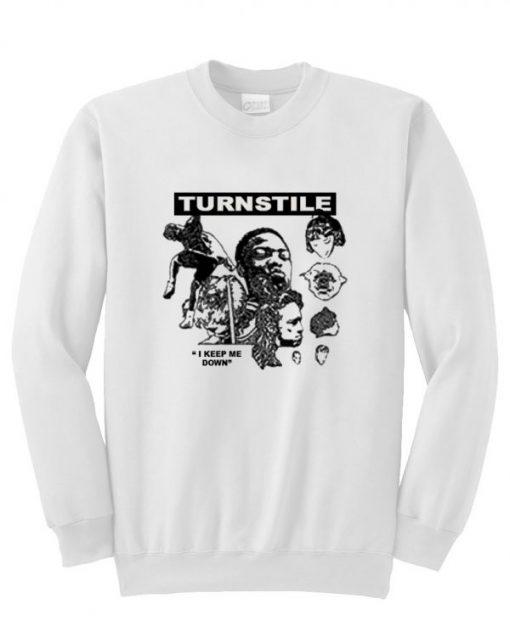 Turnstile I Keep Me Down Sweatshirt