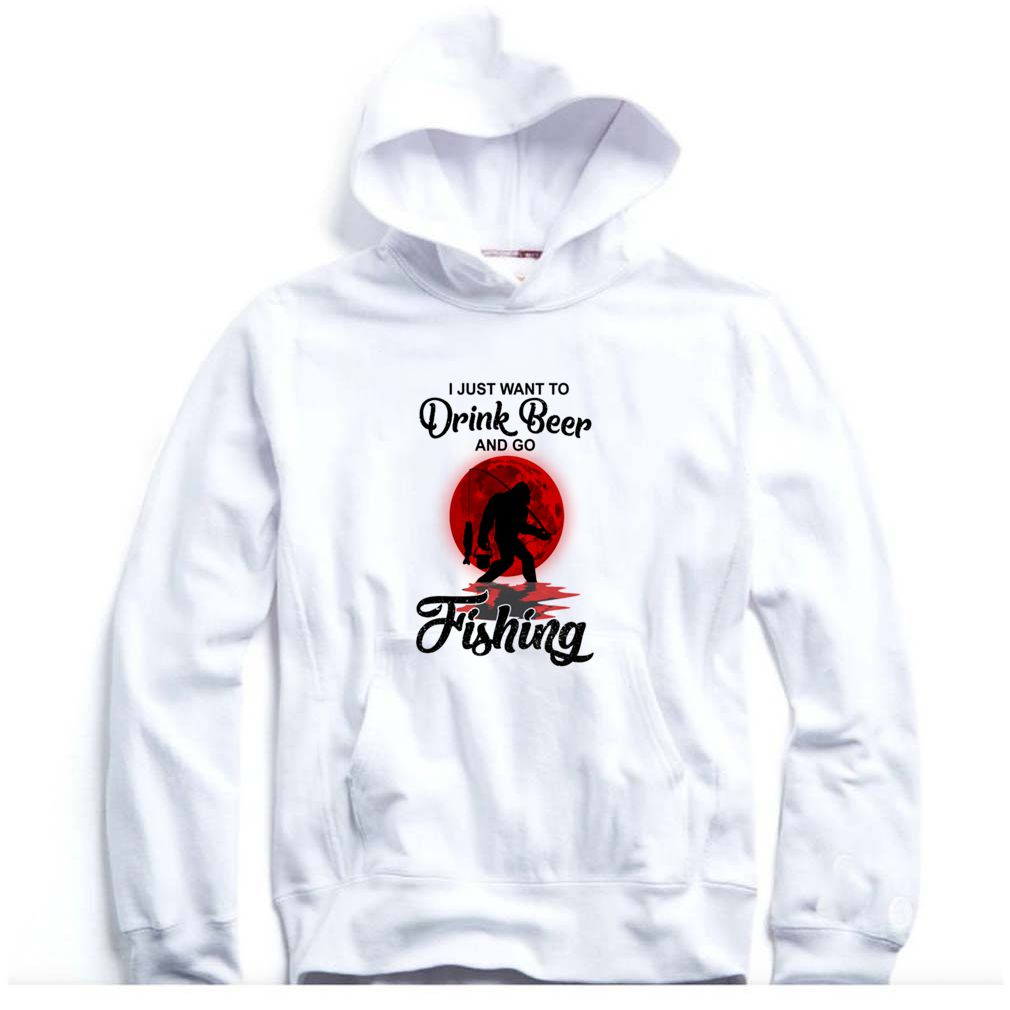 I Just Want To Drink Beer And Go Fishing Hoodie