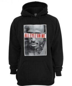 All Eyez On Me 2Pac Hoodie