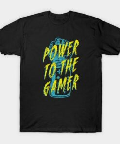 Power To The Gamer T-shirt